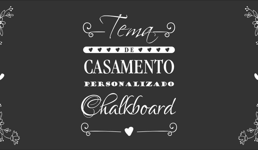 Casamento Chalkboard